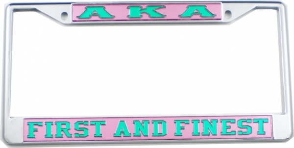 Alpha Kappa Alpha First and Finest License Plate Frame | The ...