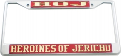 View Buying Options For The Heroines of Jericho Classic License Plate Frame