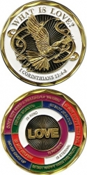View Buying Options For The What Is Love? I. Corinthians 13:4-8 Spirit Challenge Coin