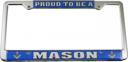 View Buying Options For The Proud To Be A Mason Plastic License Plate Frame
