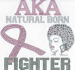 View Buying Options For The Alpha Kappa Alpha Natural Born Fighters Heat Transfer