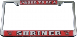 View Buying Options For The Proud To Be A Shriner Plastic License Plate Frame [Pre-Pack]