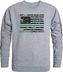 View Buying Options For The RapDom Not All Heroes Wear Capes w/Thin Green Line Graphic Mens Crewneck Sweatshirt
