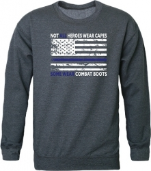 View Buying Options For The RapDom Not All Heroes Wear Capes w/Thin Blue Line Graphic Mens Crewneck Sweatshirt