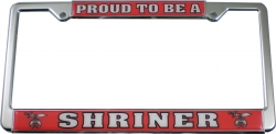 View Buying Options For The Proud To Be A Shriner Plastic License Plate Frame