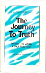 View Buying Options For The The Journey To Truth: Fulfilling The Legacy of Black Nationalism