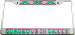 View Buying Options For The Alpha Kappa Alpha Gorgeous In Green License Plate Frame